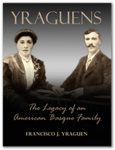Yraguens: The Legacy of an American Basque Family